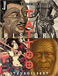 The Tattoo History Source Book by Steve Gilbert (2001-02-15)