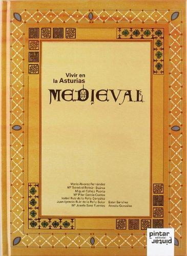 Vivir en la Asturias medieval por Soledad Suárez Beltrán