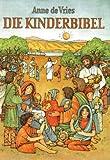 Die Kinderbibel. Evangelische Ausgabe.