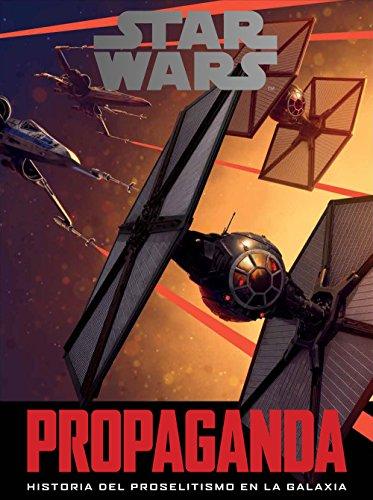 Star Wars: Propaganda (ESPAGNOL)