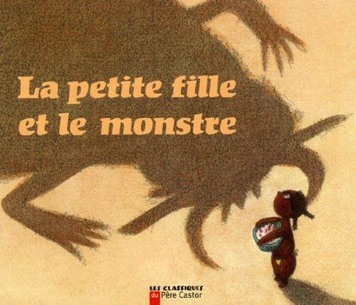 La petite fille et le monstre : Un conte de la tradition africaine par Albena Ivanovitch-Lair, Robert Giraud