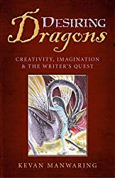 Desiring Dragons: Creativity, imagination and the Writer's Quest