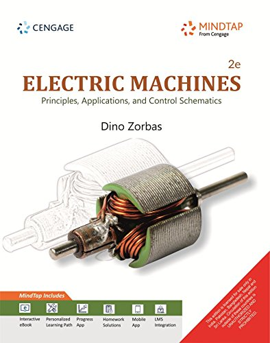 Electric Machines: Principles, Applications and Control Schematics with MindTap