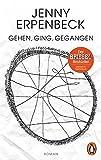Gehen, ging, gegangen: Roman (Penguin Germany) von Jenny Erpenbeck