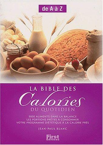 La Bible des calories du quotidien