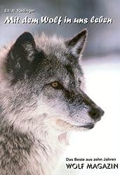Mit dem Wolf in uns leben