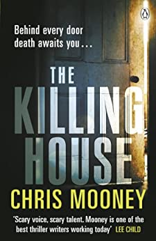 The Killing House by [Mooney, Chris]