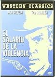 Western Classics: Salario De La Violencia,El(Ncc) [DVD]