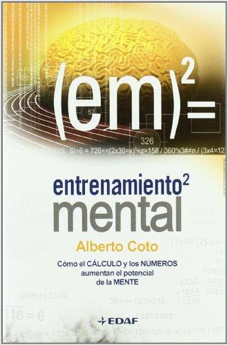 Entrenamiento Mental (Psicología y Autoayuda) por Alberto Coto García