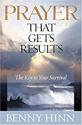 Prayer That Get's Results: The Key to Your Survival