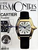 REVUE DES MONTRES (LA) [No 72] du 01/02/2002 - CARTIER / ROADSTER - BLANCPAIN - PATEK PHILIPPE - PULSAR - PANERAI - BOUCHERON - ALFRED DUNHILL - GUESS - PIAGET - SECTOR - OAKLEY / JORDAN