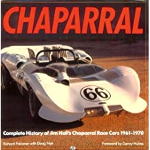 Chaparral: Complete History of Jim Hill's Chaparral Race Cars 1961-1970