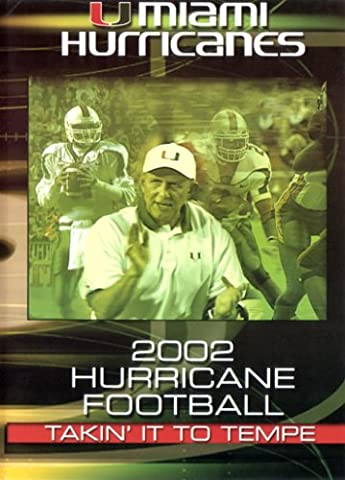 Miami Hurricanes Football 2002 Takin' It To Tempe