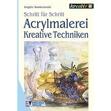 Acrylmalerei, Kreative Techniken
