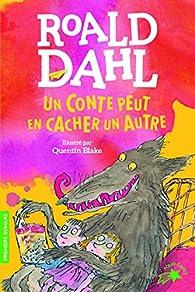 Un conte peut en cacher un autre par Roald Dahl