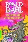 Un conte peut en cacher un autre par Dahl