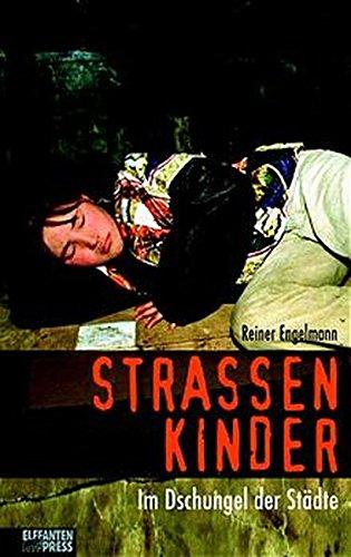 Buchseite und Rezensionen zu 'Strassenkinder: Im Dschungel der Städte. Jugendbuch ab 14' von Reiner Engelmann