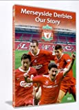 Liverpool Fc: Merseyside Derbies - Our Story [DVD]