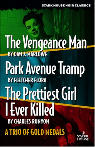 the-vengeance-man-park-avenue-tramp-the-prettiest-girl-i-ever-killed-a-trio-of-gold-medals