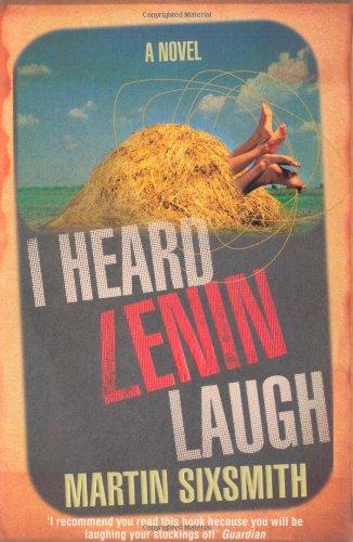 I Heard Lenin Laugh