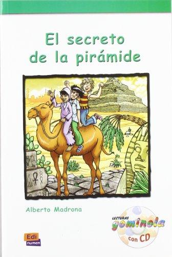 El secreto de la pirámide - Libro + CD (Lecturas Gominola) por Alberto Madrona Fernández
