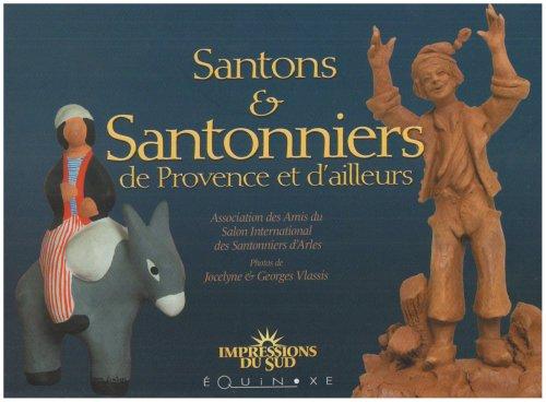 Santons et Santonniers de Provence et d'Ailleurs