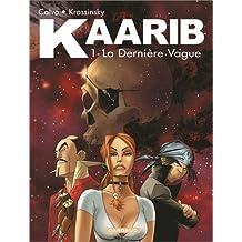 Kaarib, tome 1 : La dernière vague