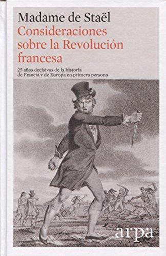 Consideraciones sobre la revolución francesa por Anne Louise Germaine Necker