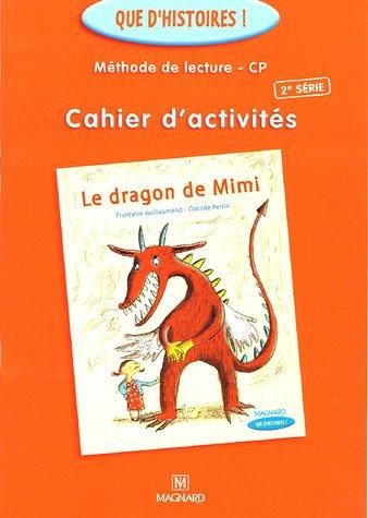 Cahier d'activités Le dragon de Mimi : Méthode de lecture CP