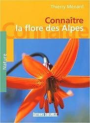 Connaître la flore des Alpes