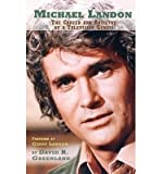 [(Michael Landon: The Career and Artistry of a Television Genius (Hardback))] [Author: David R Greenland] published on (March, 2015)