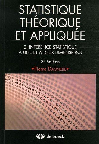 Statistique théorique et appliquée : Tome 2, Inférence statistique à une et à deux dimensions