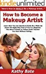 How to Become a Makeup Artist: Learn...