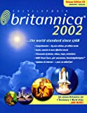Encyclopaedia Britannica 2002 Deluxe Edition, 2 CD-ROMs Englische Version f�r Windows 95/98/2000/Me/XP/NT4.0. �ber 56 Mio. W�rter, zahlr. Internet-Links sowie