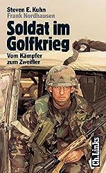 Soldat im Golfkrieg. Vom Kämpfer zum Zweifler