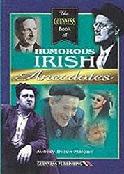 The Guinness Book of Humorous Irish Anecdotes