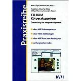 Körperakupunktur, 1 CD-ROM Darstellung der Akupunkturpunkte. Ab Windows 95, NT. (Praxisreihe)