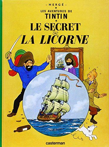 Le  secret de la licorne (Les Aventures De Tintin) por Herge
