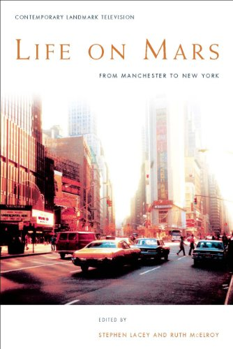 Life on Mars: From Manchester to New York (Contemporary Landmark Television)