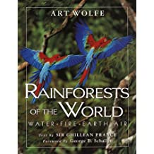 Rainforests of the World: Water, Fire, Earth & Air