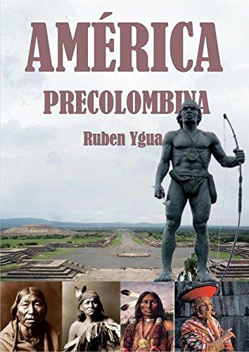 AMÉRICA PRECOLOMBINA par Ruben Ygua
