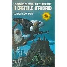 L.SPRAGUE DE CAMP/FLETCHER PRATT: IL CASTELLO D'ACCIAIO