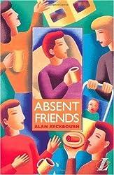 Absent Friends (NEW LONGMAN LITERATURE 14-18) by Alan Ayckbourn (1996-10-22)