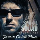 Spook Squad: PsyCop, Book 7
