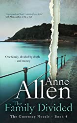 The Family Divided: Volume 4 (The Guernsey Novels)