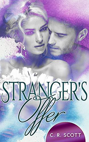 Stranger's Offer von [Scott, C. R.]