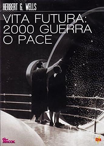 Vita futura: nel 2000 guerra o pace [Import anglais]