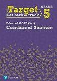 Target Grade 5 Edexcel GCSE (9-1) Combined Science Intervention Workbook