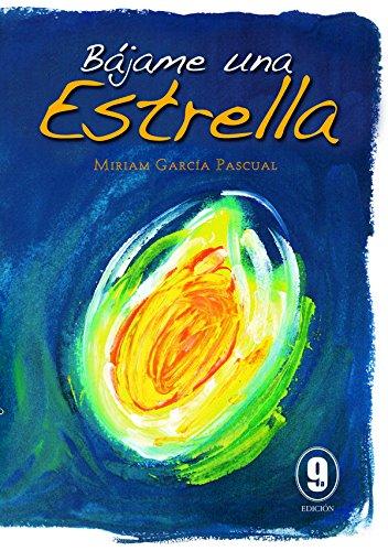 Bájame una estrella por Miriam García Pascual
