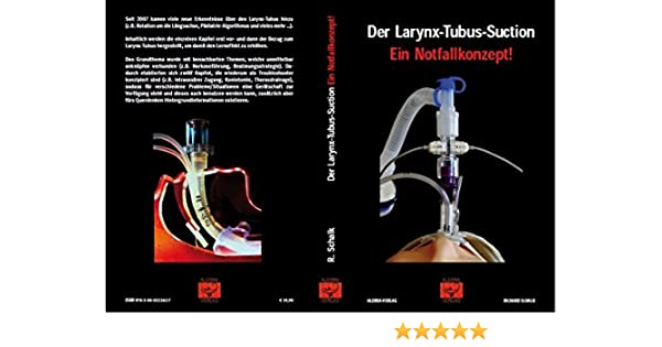 Der Larynx-Tubus-Suction - Ein Notfallkonzept!: Amazon.de: Bücher